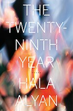 Hala Alyan Poetry book The 29th Year